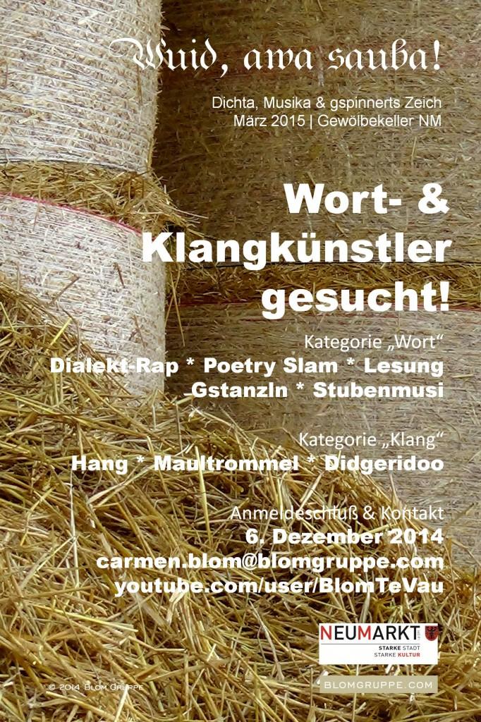 """KünstlerInnen-Aufruf für """"Wuid, awa sauba!"""" im Gewölbekeller Neumarkt i. d. OPf. Oragnisation: Kulturamt Neumarkt/Blom Gruppe"""